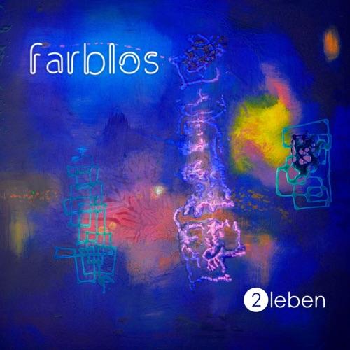 2Leben - Farblos.- Album - 2020