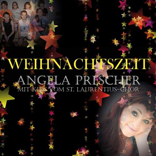 Angela Prescher - Weihnachtszeit - Single - 2017