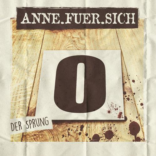 Anne.Fuer.Sich - Der Sprung - Single - 2018
