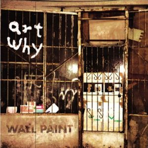 Artwhy - Wallpaint - Album - 2015