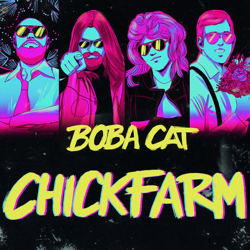 Boba Cat - Chickfarm - Single - 2019