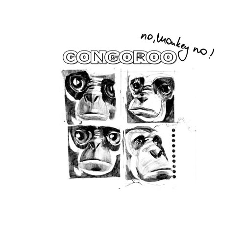 Congoroo - No, Monkey No! - Album - 2012-500x500