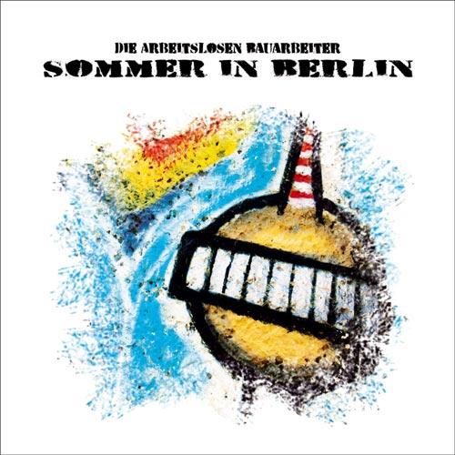 Die arbeitslosen Bauarbeiter - Sommer in Berlin - 2013