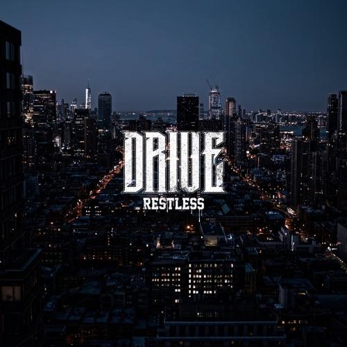 Drive - Restless - Album - 2016