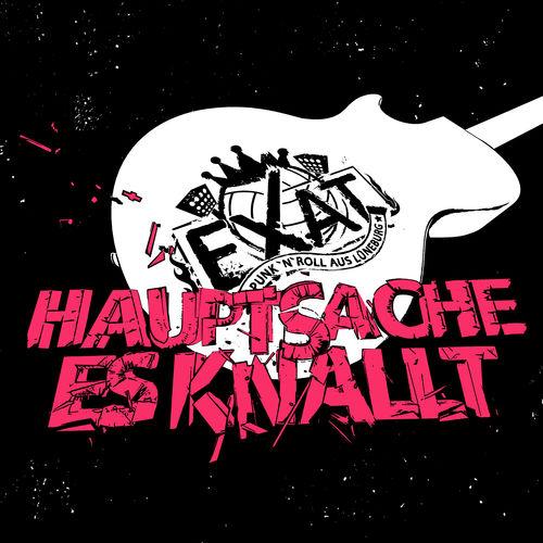 Exat - Haupsache es knallt - Album - 2016