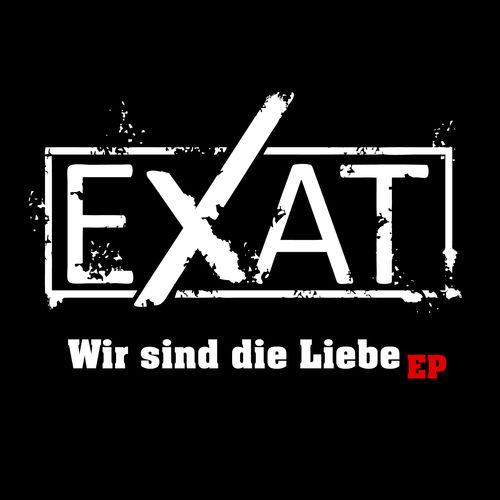 Exat -  Wir sind die Liebe - EP - 2014