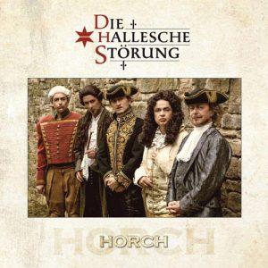 Gruppe Horch - Die Hallesche Stoerung - Album - 2014