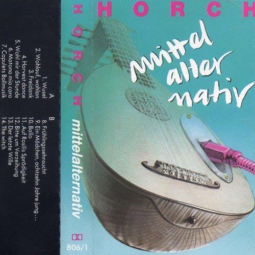 Gruppe Horch - MIttelalternativ - Album - 1991