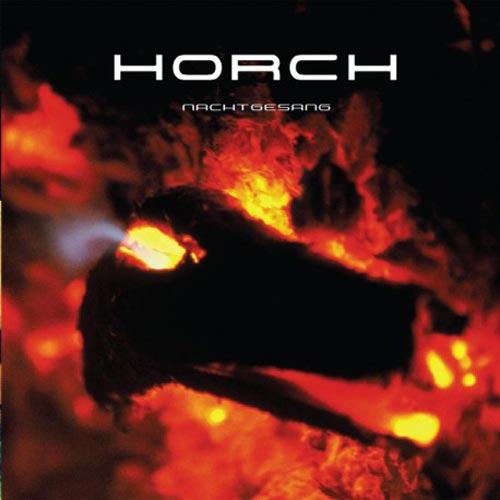Gruppe Horch - Nachtgesang - 2003