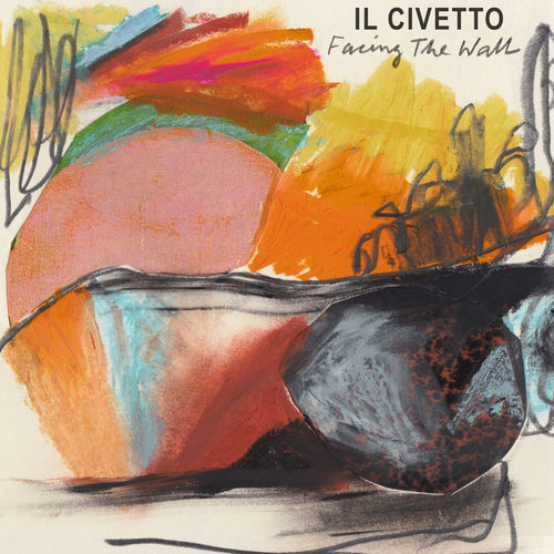 Il Civetto - Facing The Wall - Album - 2019a