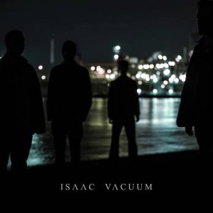 Isaac Vacuum - Single - 2015