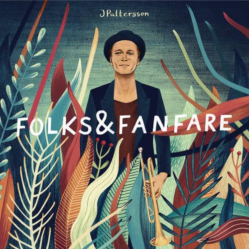 JPattersson-  Folks & Fanfare - Album - 2018