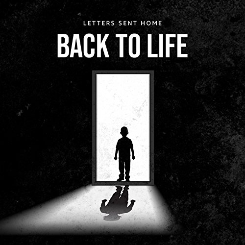 Letters Send Home - Back To Life - EP - 2018