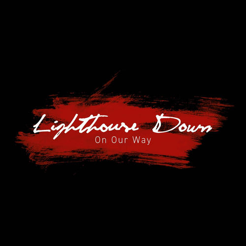 Lighthouse Down - On Our Way - EP - 2018