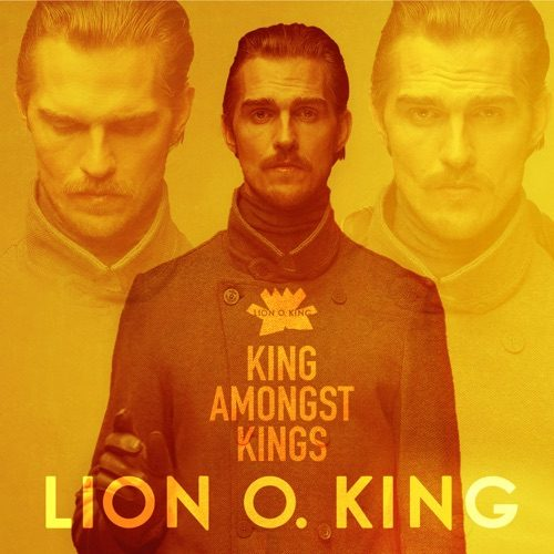 Lion O. King - A King Amongst Kings - Album - 2019