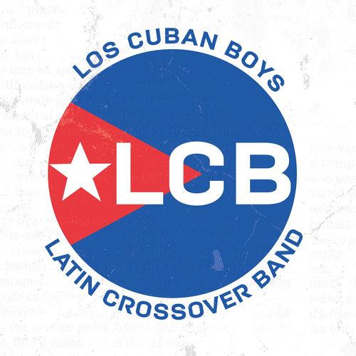 Los Cuban Boys - Latin Crossover Band - Album - 2016