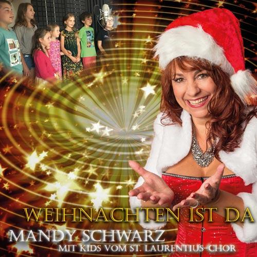Mandy Schwarz - Weihnachten ist da - Single - 2017