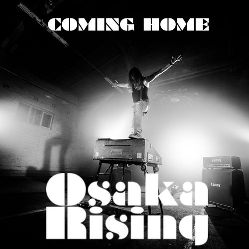 Osaka Rising - Coming Home - Single - 2017