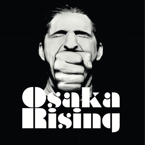 Osaka Rising - Osaka Rising - Album - 2017