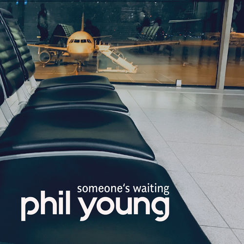 Phil Young - Someone's waiting - EP - 2018