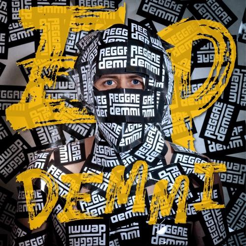 Reggaedemmi - EP Demmi - EP - 2019