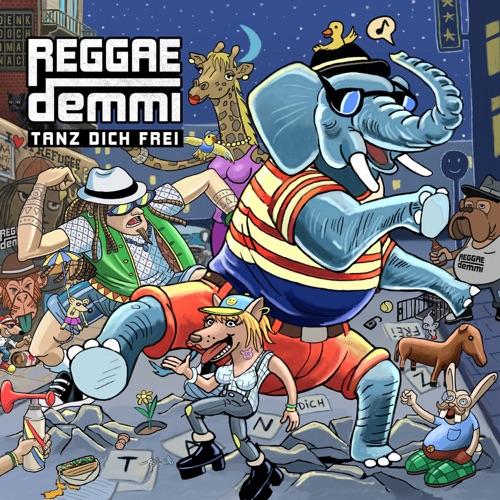 Reggaedemmi - Tanz Dich Frei - Album - 2016