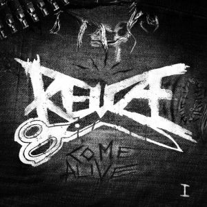 Reuze - Come Alive - Album