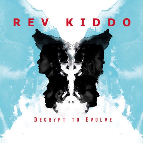 Rev Kiddo - Decrypt to Evolve - Single - 2018