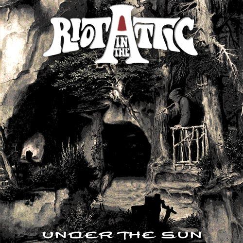 Riot in the Attic - Under The Sun - EP - 2017
