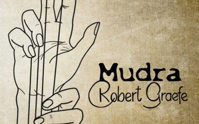 ROBERT GRAEFE – MUDRA