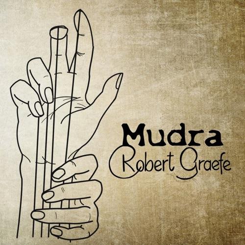 Robert Graefe - Mudra - Album - 2018