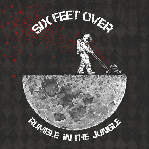 Rumble In The Jungle - Six Feed Over - EP - 2018