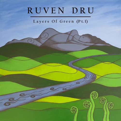 Ruven Dru - Layers Of Green - EP - 2020