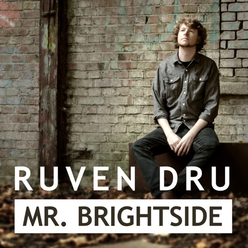 Ruven Dru - Mr. Brightsight - Single - 2019