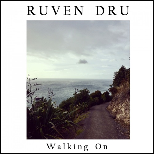 Ruven Dru - Walking - On - Single - 2019