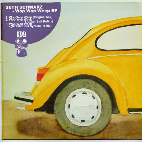Seth Schwarz - Wop Wop Weep - Single - 2014