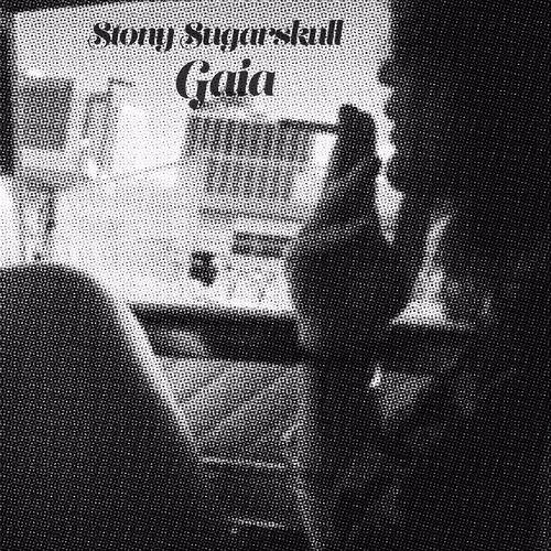 Stony Sugarskull - Gaia - EP - 2017