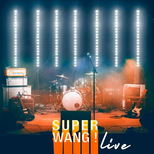 SUPER WANG! -SUPER WANG! - LIVE - 2020