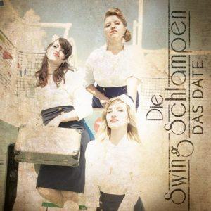 SwingSchlampen - Das Date - Album - 2017