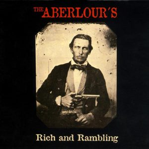 The Aberlours - Rich-and-rambling - Album