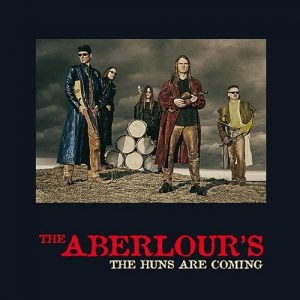 The Aberlours - the huns are coming - Album - 2005