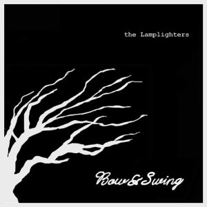 The Lamplighters - Bow & Swing - Album - 2011