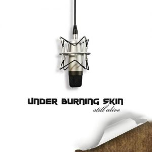 Under Burning Skin - Still Alive - Album - 2012