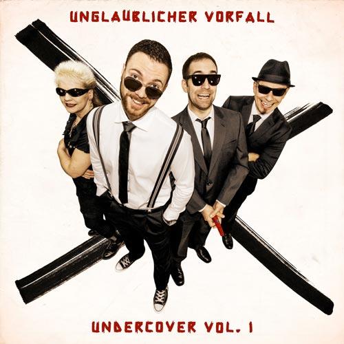 Unglaublicher Vorfall - Undercover - Volume 1